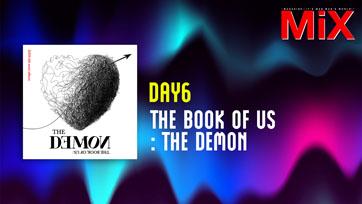 Music Spotlight : The Book of Us : The Demon - DAY6   Isuue 162