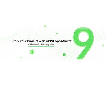OPPOประกาศการอัปเกรด OPPO App Marketและ Gravity Plan อย่างเป็นทางการ