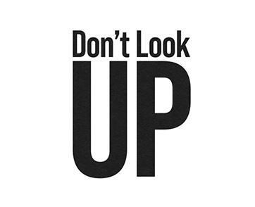 """นำขบวนปฎิบัติการกู้โลก...สุดป่วน! ใน """"DON'T LOOK  UP"""" 24 ธันวาคมนี้ ที่ Netflix"""